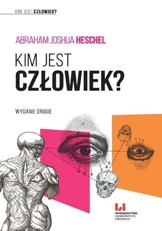 Okładka książki Kim jest człowiek?
