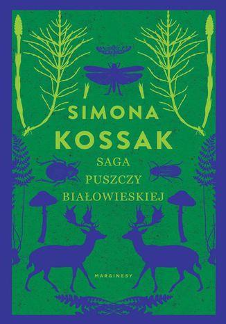 Okładka książki Saga Puszczy Białowieskiej
