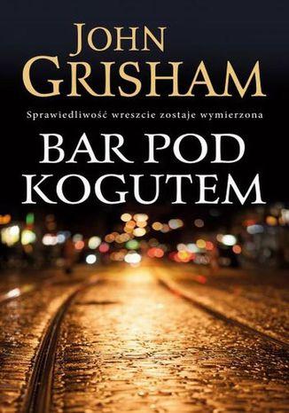 Okładka książki Bar Pod Kogutem
