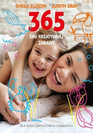 Okładka książki 365 dni kreatywnej zabawy