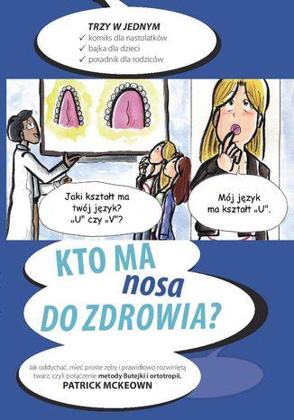 Okładka książki Kto ma nosa do zdrowia