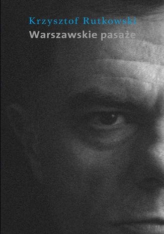 Okładka książki Warszawskie pasaże