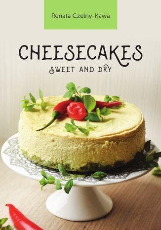 Okładka książki Cheesecakes sweet and dry
