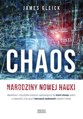 Okładka książki Chaos. Narodziny nowej nauki