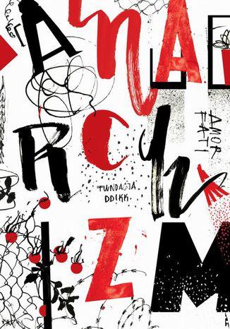 Okładka książki Anarchizm: nowe perspektywy?