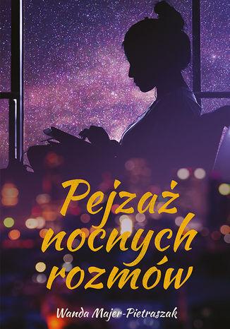 Okładka książki Pejzaż nocnych rozmów