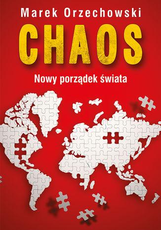 Okładka książki Chaos. Nowy porządek świata