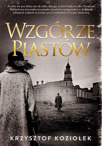 Okładka książki/ebooka Wzgórze Piastów