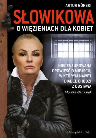 Okładka książki Słowikowa o więzieniach dla kobiet