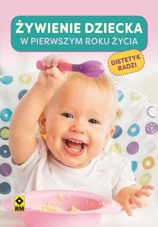 Okładka książki Żywienie dziecka wpierwszym roku życia