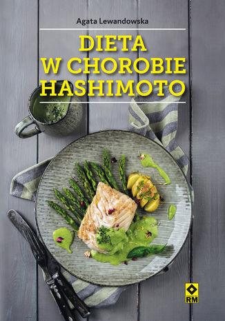 Okładka książki Dieta w chorobie Hashimoto
