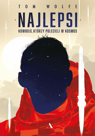 Okładka książki/ebooka Najlepsi. Kowboje, którzy polecieli w kosmos