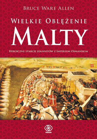 Okładka książki/ebooka Wielkie Oblężenie Malty