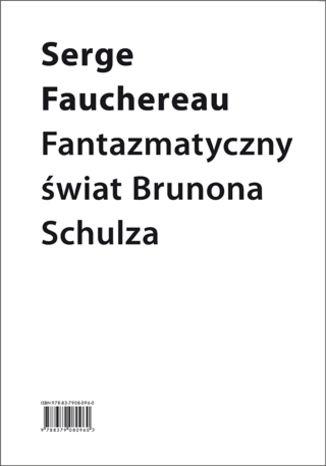 Okładka książki Fantazmatyczny świat Brunona Schulza