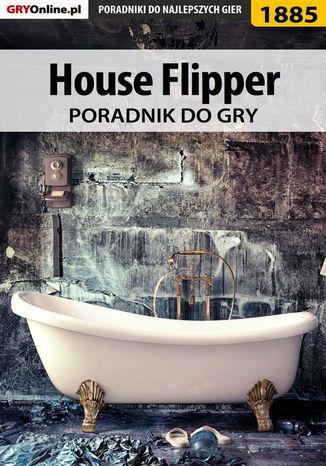 Okładka książki House Flipper - poradnik do gry