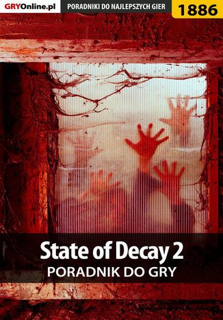 Ebook State of Decay 2 - poradnik do gry