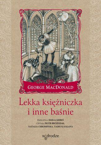 Okładka książki/ebooka Lekka księżniczka i inne baśnie
