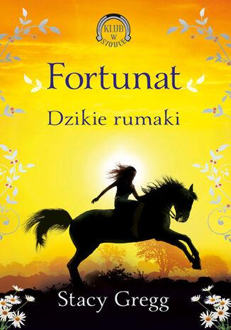 Okładka książki Klub w siodle (Tom 3). Fortunat