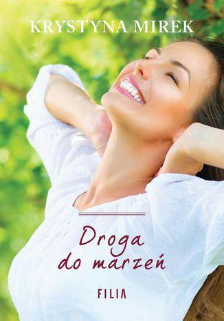 Okładka książki/ebooka Droga do marzeń