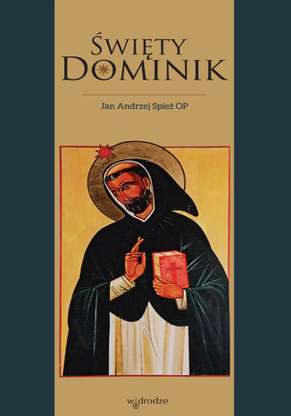 Okładka książki/ebooka Święty Dominik