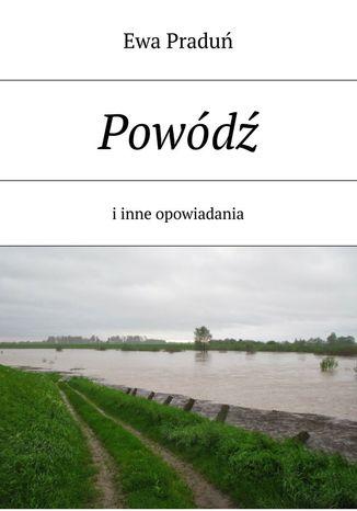 Okładka książki Powódź i inne opowiadania