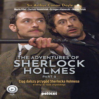 Okładka książki The Adventures of Shelock Holmes (part II). Przygody Sherlocka Holmesa w wersji do nauki angielskiego