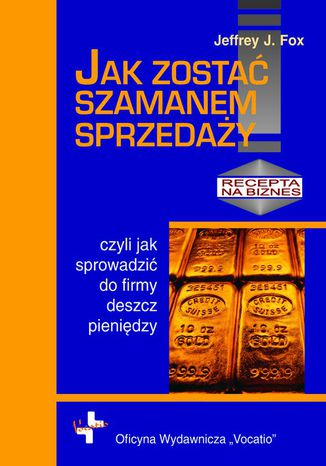 Okładka książki Jak zostać szamanem sprzedaży