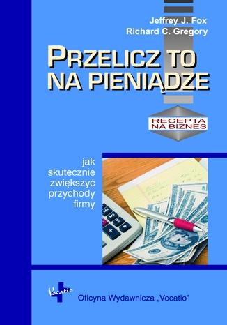 Okładka książki Przelicz to na pieniądze