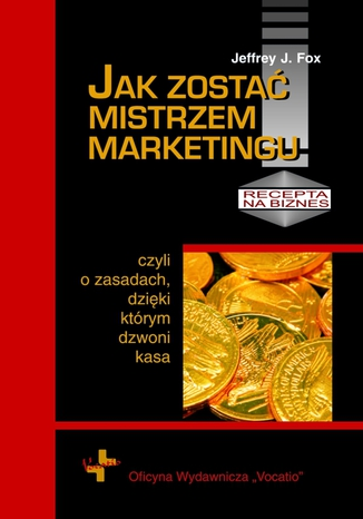Okładka książki Jak zostać mistrzem marketingu