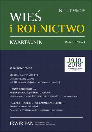 Okładka książki Wieś i Rolnictwo nr 1/2018