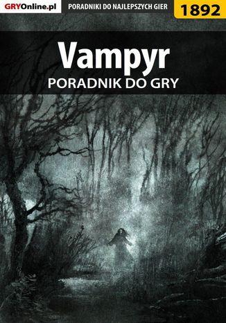 Okładka książki/ebooka Vampyr - poradnik do gry