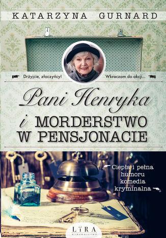 Okładka książki/ebooka Pani Henryka i morderstwo w pensjonacie