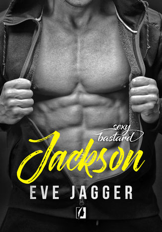 Okładka książki/ebooka Sexy Bastard. Jackson