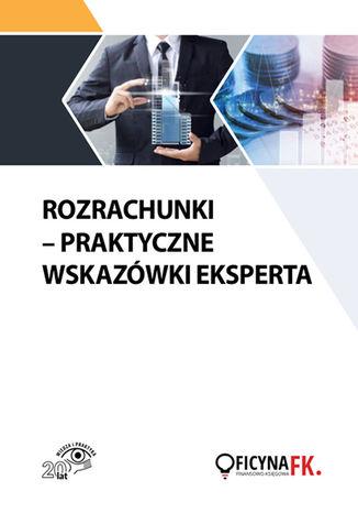 Okładka książki Rozrachunki - Praktyczne wskazówki eksperta