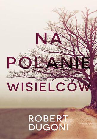 Okładka książki/ebooka Na polanie wisielców