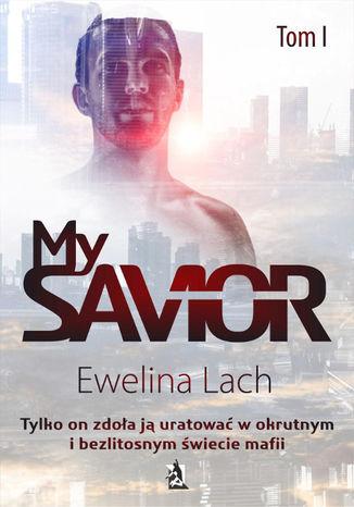 Okładka książki My Savior. Tom I