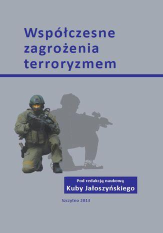 Okładka książki/ebooka Współczesne zagrożenia terroryzmem