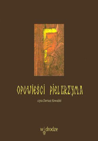 Okładka książki/ebooka Opowieści pielgrzyma