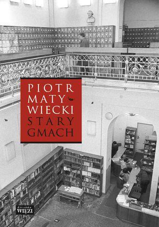 Okładka książki/ebooka Stary gmach