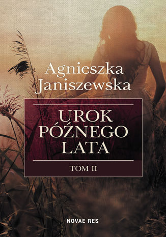 Okładka książki/ebooka Urok późnego lata tom II