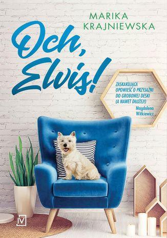 Okładka książki Och, Elvis!