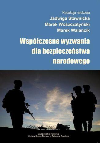 Okładka książki Współczesne wyzwania dla bezpieczeństwa narodowego