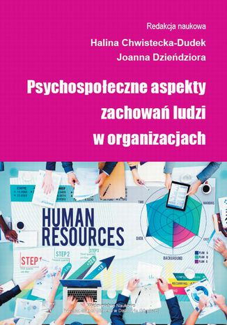 Okładka książki Psychospołeczne aspekty zachowań ludzi w organizacjach