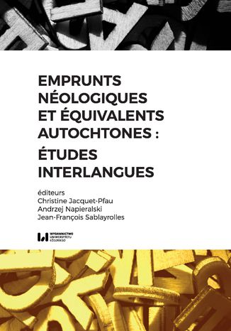 Okładka książki Emprunts néologiques et équivalents autochtones : études interlangues