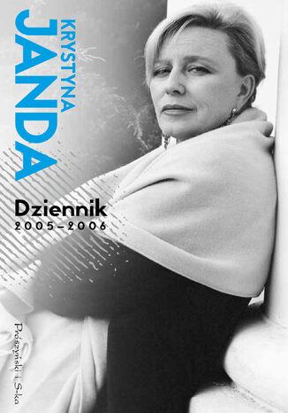 Okładka książki Dziennik 2005 - 2006