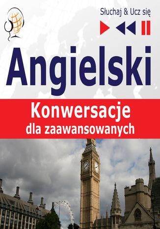 Okładka książki/ebooka Angielski Konwersacje dla zaawansowanych