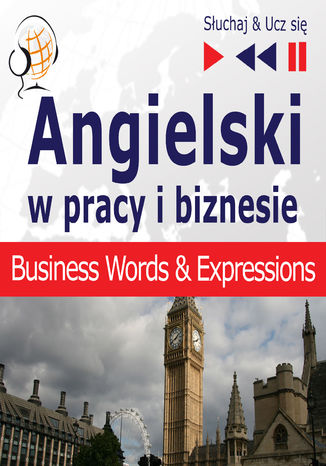 Okładka książki Angielski w pracy i biznesie Business English Words and Expressions