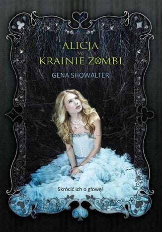 Okładka książki Alicja w Krainie Zombi