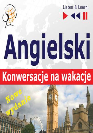 Okładka książki Angielski. Konwersacje na wakacje  On Holiday. Nowe wydanie