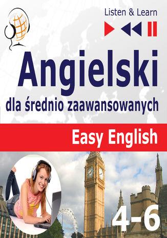 Okładka książki/ebooka Angielski dla średnio zaawansowanych. Easy English Części 4-6